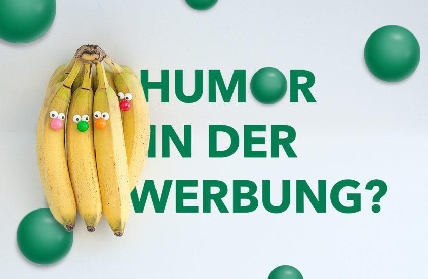 Humor in der Werbung – Was ist noch lustig und was geht zu weit?